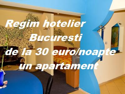 Regim hotelier in Bucuresti